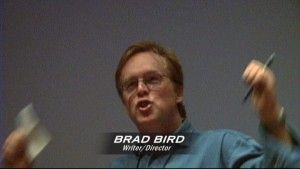 Brad Bird, ranting and raving