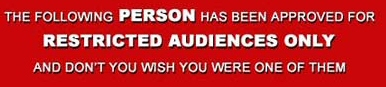 The following person has been approved for restricted audiences only
